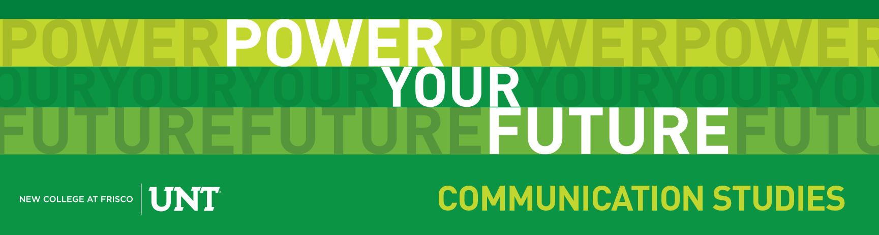 Power your future: Communication Studies